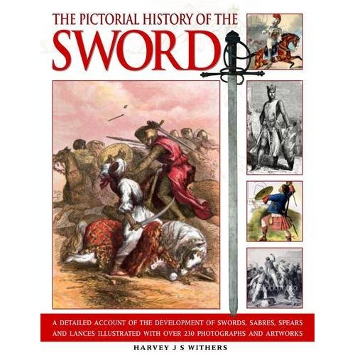 pictorial-history-of-the-sword-harvey-withers-1
